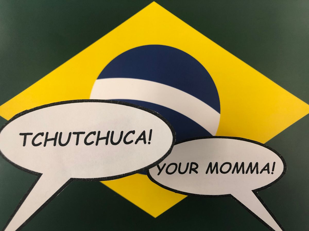 Your Mom's aTchutchuca!