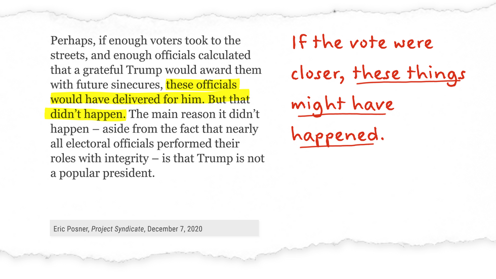 """""""Perhaps, if enough voters took to the streets... these officials would have delivered for him. But that didn't happen."""" If the vote were closer, these things might have happened."""