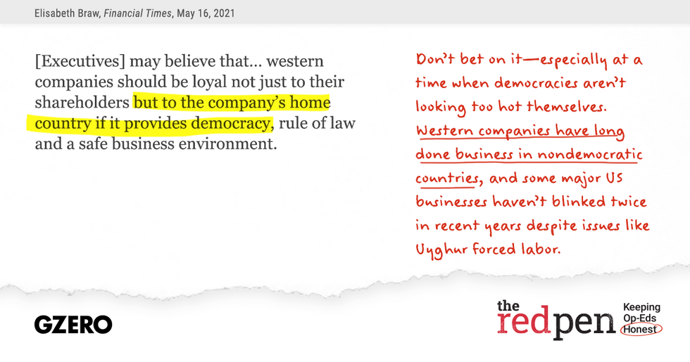 """""""Executives may believe that western companies should be loyal not just to their shareholders but to the company's home country if it provides democracy, rule of law and a safe business environment."""" Western companies have long done busines in nondemocratic countries."""