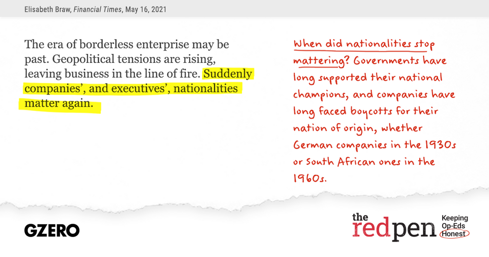 """""""The era of borderless enterprise may be past...suddenly companies', and executives', nationalities matter again."""" When did nationalities stop mattering?"""