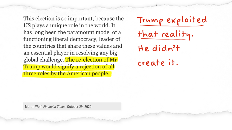 """""""The re-election of Mr. Trump would signify a rejection of all three roles by the American people:"""" Trump exploited that reality. He didn't create it."""