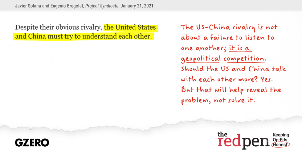"""""""The United States and China must try to understand each other."""" The US-China rivalry is not about a failure to listen to one another; it is a geopolitical competition."""