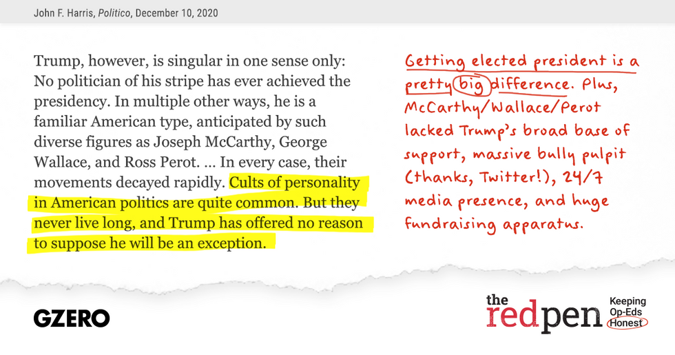 Trump got elected president. That's a big difference from other cults of personality in politics.